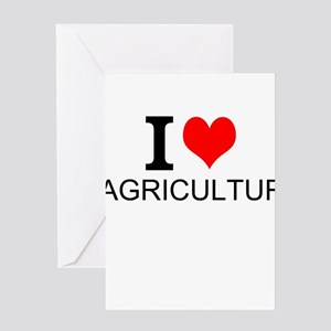 I Love Agriculture Greeting Cards