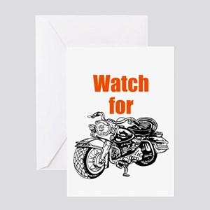 Watch for Motorcycles Greeting Cards