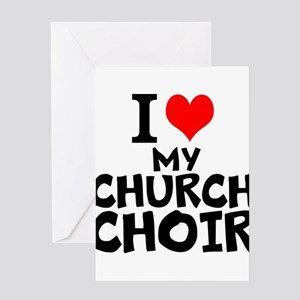 I Love My Church Choir Greeting Cards