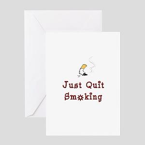 Just Quit Smoking Greeting Card