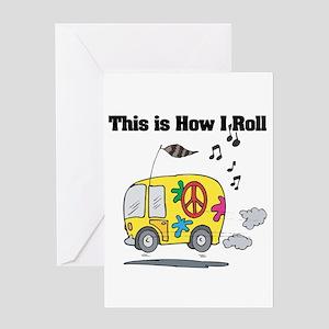 How I Roll (Hippie Bus/Van) Greeting Card