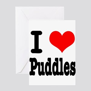 I Heart (Love) Puddles Greeting Card