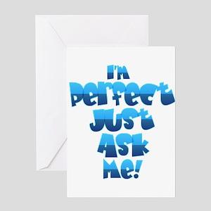 I'm Perfect Greeting Card