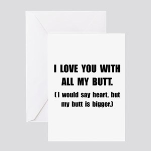 Love You With Butt Greeting Card