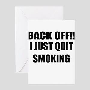 BACK OFF I JUST QUIT SMOKING (CENTER DESIGN) Greet