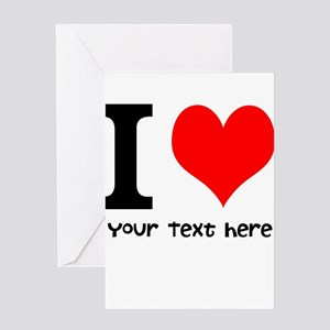 I Heart (Personalized Text) Greeting Card