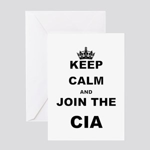 KEEP CALM AND JOIN THE CIA Greeting Cards