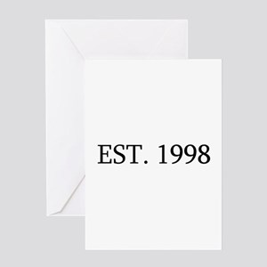 Est 1998 Greeting Cards