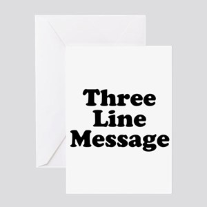 Big Three Line Message Greeting Cards