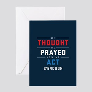 Now We Act #ENOUGH Greeting Card