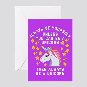 Always Be Yourself Unicorn Greeting Card