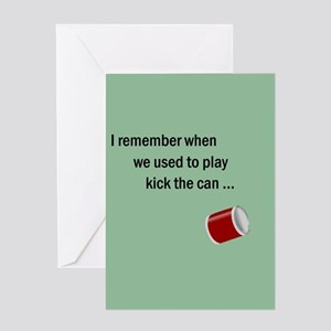 Getting Older Kick Can/Bucket Greeting Card