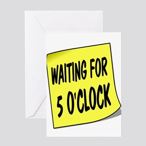 SIGN - 5 OCLOCK Greeting Cards
