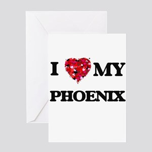 I love my Phoenix Greeting Cards