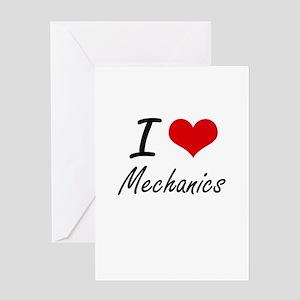 I Love Mechanics Greeting Cards