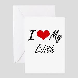 I love my Edith Greeting Cards