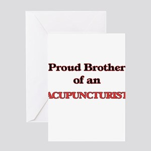 Proud Brother of a Acupuncturist Greeting Cards