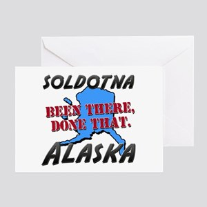 soldotna alaska - been there, done that Greeting C