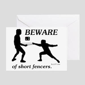 Beware of Short Fencers Greeting Card