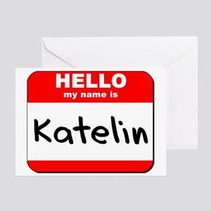 Hello my name is Katelin Greeting Card