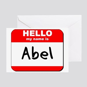 Hello my name is Abel Greeting Card