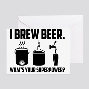 I Brew Beer.  What's Your Superpower Greeting Card