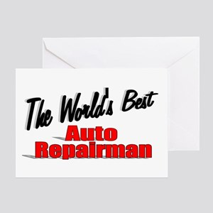 """The World's Best Auto Repairman"" Greeting Card"