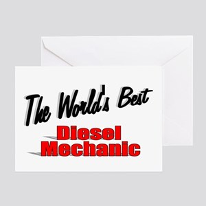 """The World's Best Diesel Mechanic"" Greeting Card"