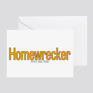 Homewrecker Greeting Card