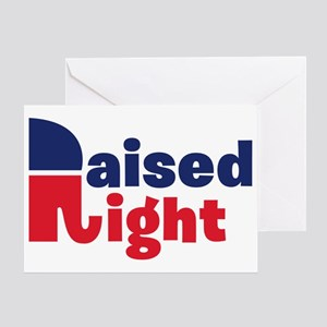 Raised Right Greeting Card