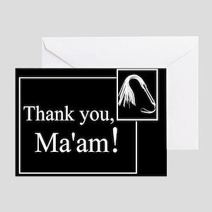 Thank You Ma'am Greeting Card