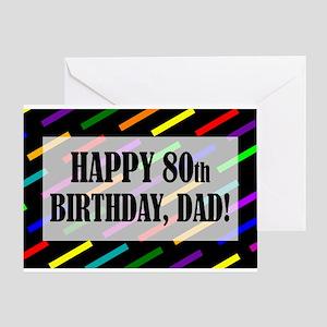 80th Birthday For Dad Greeting Card