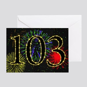 103rd birthday party fireworks Greeting Card