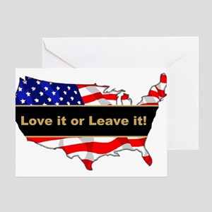 Love it or leave it Greeting Card