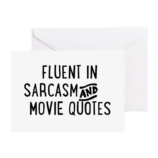 Fluent in Sarcasm and Movie Quotes