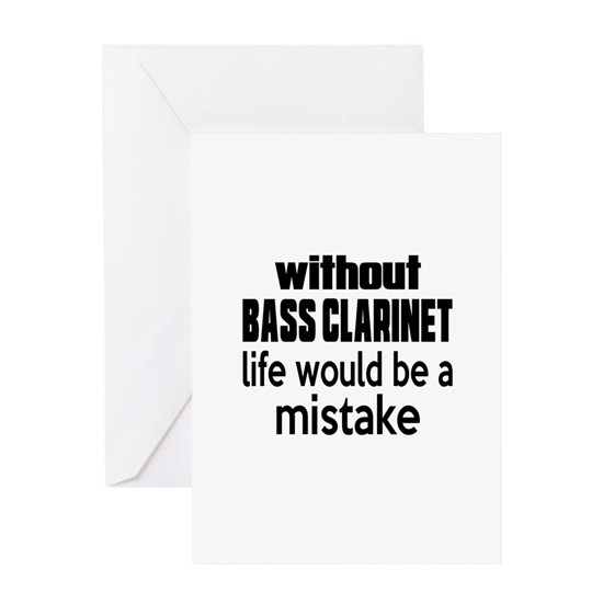 Without Bass Clarinet Life Would Be A Mistake