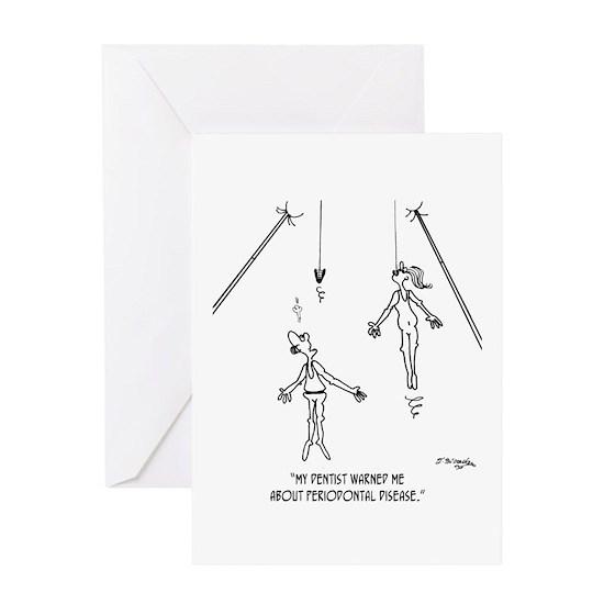 Trapeze Acrobat W/ Periodontal Disease Greeting Card