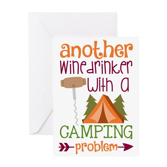 Another Wine Drinker With A Camping Problem