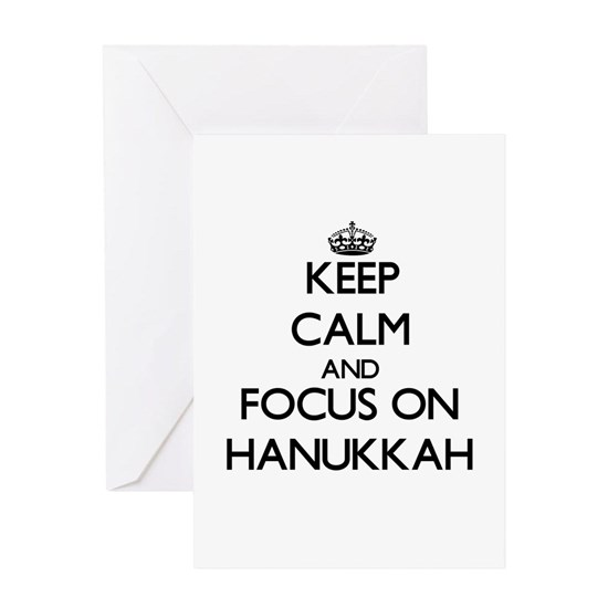 Keep Calm and focus on Hanukkah Greeting Card Keep Calm