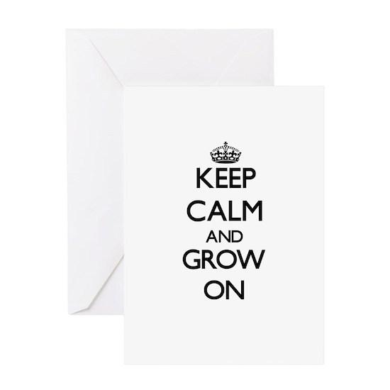 Keep Calm and Grow ON Greeting Card Keep Calm and Grow ON