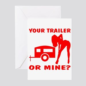 Your Trailer Or Mine? Greeting Cards (Pk of 20)