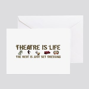 Theatre is Life Greeting Cards