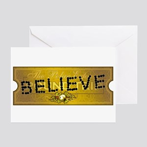 Polar Express Punched Ticket - BELIEVE Greeting Ca