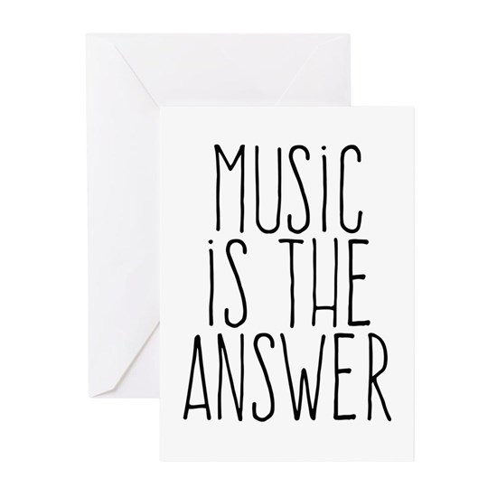 music is the answer Greeting Cards (Pk of 20) Music Is The