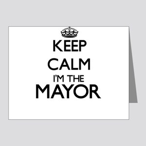 Keep calm I'm the Mayor Note Cards