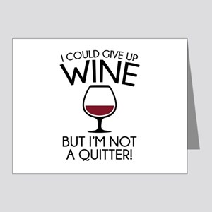 I Could Give Up Wine Note Cards (Pk of 10)