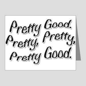 PRETTY PRETTY PRETTY GOOD Note Cards (Pk of 10)