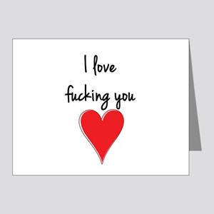 I Love Fucking You - Heart and Typograp Note Cards