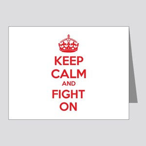 Keep calm and fight on Note Cards (Pk of 20)
