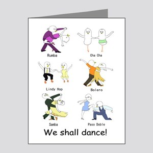 We Shall Dance! Note Cards